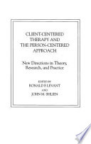 Client-centered Therapy and the Person-centered Approach