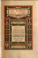 The World's Great Classics Comprising a General Index, a Subject Index, and Index of Authors, and a Chronologicaal Index