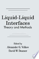 Liquid Liquid Interfacestheory And Methods Book PDF