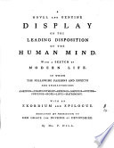 A novel and genuine display on the leading disposition of the human mind