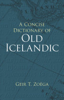 A Concise Dictionary of Old Icelandic