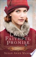 Love s Faithful Promise  Courage to Dream Book  3