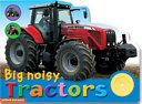 Big Noisy Tractors