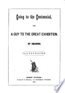 Going to the Centennial, and a Guy to the Great Exhibition