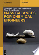Mass Balances for Chemical Engineers Book
