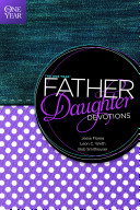 The One Year Father Daughter Devotions Book PDF
