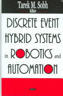 Discrete Event Hybrid Systems in Robotics and Automation