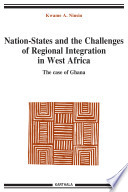 Nation-states and the challenges of regional integration in West Africa