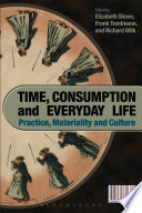 Time  Consumption And Everyday Life