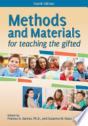 """Methods and Materials for Teaching the Gifted"" by Frances Karnes, Suzanne Bean"