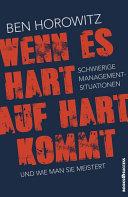 Wenn es hart auf hart kommt: Schwierige Management-Situationen und ...