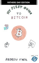My First Guide To Bitcoin