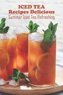 Iced Tea Recipes Delicious