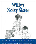 Willy's Noisy Sister