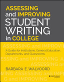 Assessing and Improving Student Writing in College