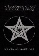 A Handbook for Wiccan Clergy Pdf/ePub eBook