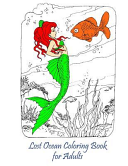 Lost Ocean Coloring Book for Adults Book