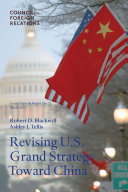 Revising U.S. Grand Strategy Toward China