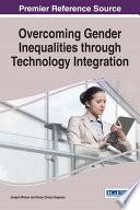 Overcoming Gender Inequalities through Technology Integration