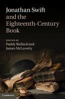 Jonathan Swift and the Eighteenth-Century Book