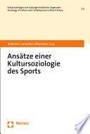 Ansätze einer Kultursoziologie des Sports