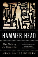 Hammer Head: The Making of a Carpenter Book