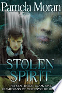 Stolen Spirit Psi Sentinels Book One Guardians Of The Psychic Realm
