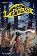 Pdf L'Agence Pendergast - Les Griffes de la forêt Telecharger