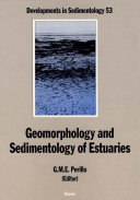 Geomorphology and Sedimentology of Estuaries