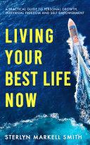 Living Your Best Life Now [Pdf/ePub] eBook