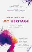 His Testimonies  My Heritage