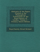 Abstracts Of The Papers Printed In The Philosophical Transactions Of The Royal Society Of London Volume 4 Primary Source Edition