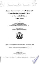 Gross Farm Income And Indices Of Farm Production And Prices In The United States 1869 1937 Book PDF