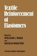 Textile Reinforcement of Elastomers