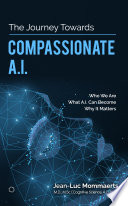 The Journey Towards Compassionate A I