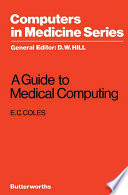 A Guide to Medical Computing