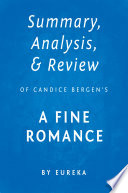 Summary  Analysis   Review of Candice Bergen   s A Fine Romance by Eureka