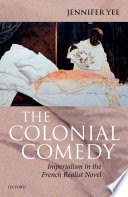The Colonial Comedy Imperialism In The French Realist Novel
