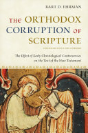 The Orthodox Corruption of Scripture