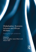 Globalization, Economic Inclusion and African Workers