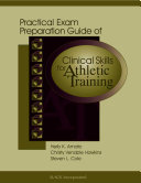 Practical Exam Preparation Guide of Clinical Skills for Athletic Training