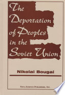 The Deportation of Peoples in the Soviet Union