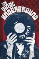 The Vinyl Underground [Pdf/ePub] eBook