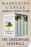 The Crosswicks Journals