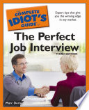 The Complete Idiot S Guide To The Perfect Job Interview 3rd Edition