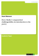 Percy Shelley's unquenched challengeability. An introduction to his poetry Pdf