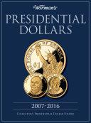 Presidential Dollars 2007-2016 Collector's Folder