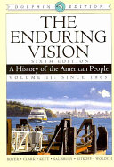 The Enduring Vision  A History of the American People  Dolphin Edition  Volume II  Since 1865