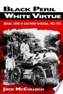 Black Peril  White Virtue