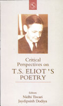 Critical Perspectives On T.S. Eliot's Poetry